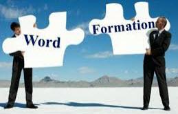 Unit 19: Word formation (Cách thành lập từ)
